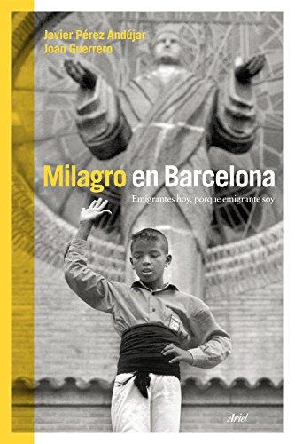 Milagro en Barcelona: Joan Guerrero Luque