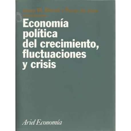 9788434421479: Economia Politica del Crecimiento Fluctuaciones y (Spanish Edition)