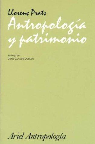 9788434422117: Antropologia y Patrimonio (Spanish Edition)