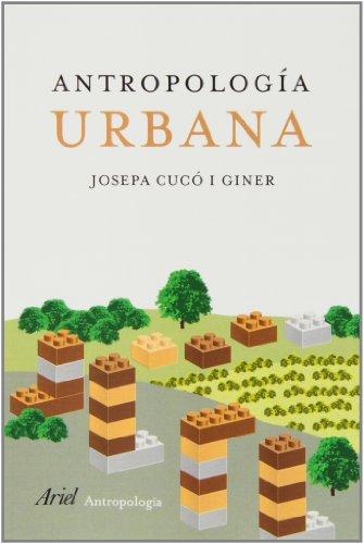9788434422223: Antropología urbana (Ariel Ciencias Sociales)