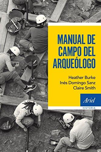 9788434422612: Manual de campo del arqueólogo (Ariel Historia)