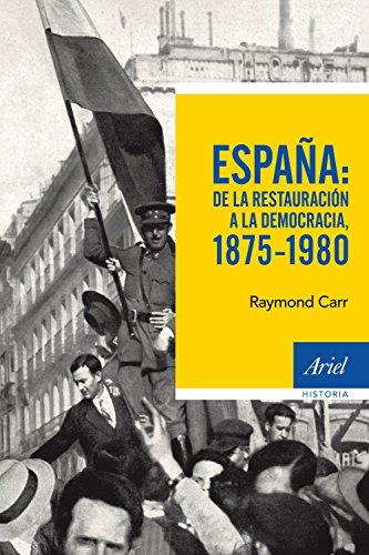 9788434422766: España: de la Restauración a la democracia, 1875-1980