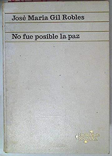 9788434424074: No fue posible la Paz