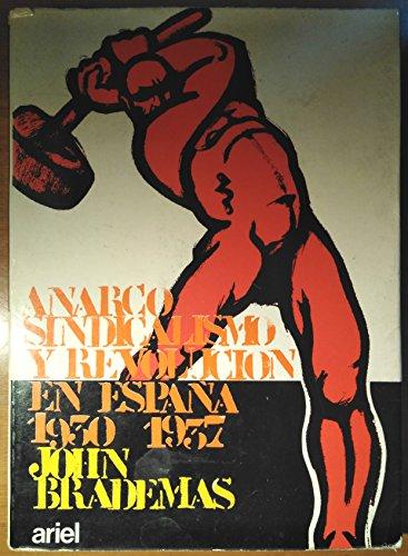 9788434424616: Anarcosindicalismo y revolución en España, (1930- 1937) (Horas de España)