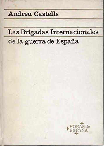 9788434424708: LAS BRIGADAS INTERNACIONALES DE LA GUERRA DE ESPAÑA.