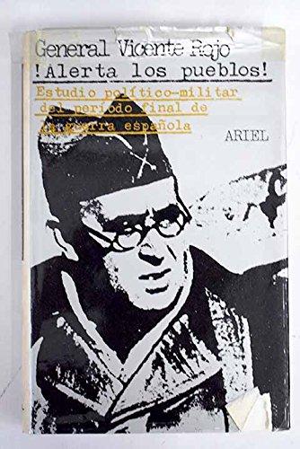 9788434424722: Alerta los pueblos!: Estudio pol¸tico-militar del per¸odo final de la guerra española (Horas de España)