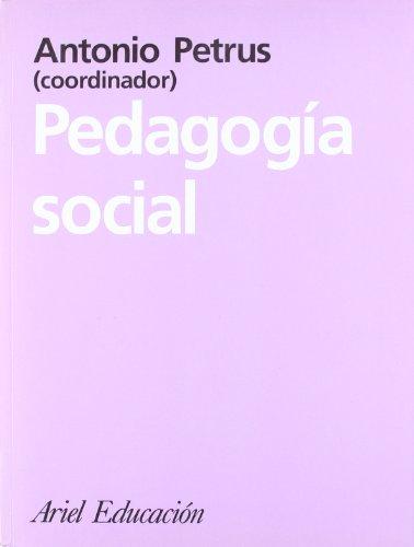 Pedagogía social (Ariel Ciencias Sociales): Petrus, Antoni