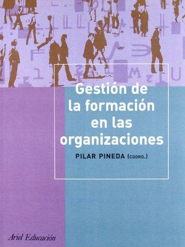 9788434426481: Gestión de la formación de las organizaciones (Ariel Ciencias Sociales)