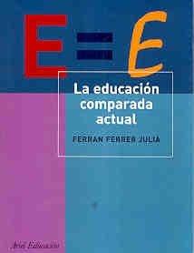 9788434426528: La educacion comparada actual