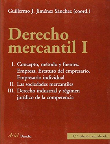 Derecho Mercantil I: Jim�nez S�nchez, Guillermo J.