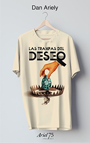 9788434426986: Las trampas del deseo - 75 Aniversario de Ariel