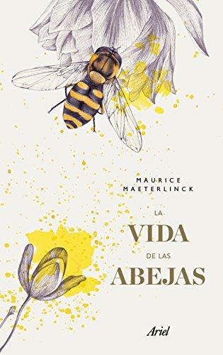 La vida de las abejas (Hardback): Maurice Maeterlinck