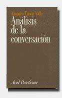 Analisis de La Conversacion (Spanish Edition): Tuson Valls, Amparo;