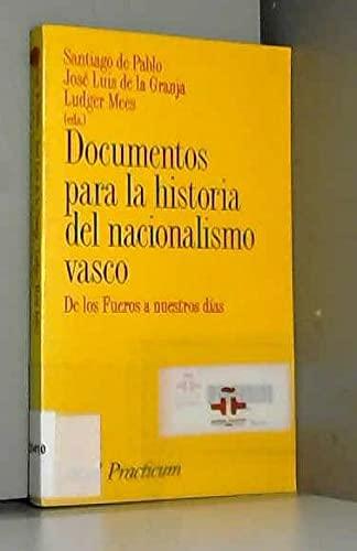 9788434428263: Documentos para la historia del nacionalismo vasco (Ariel practicum)