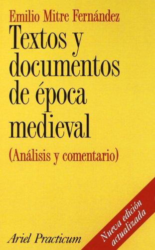 9788434428270: Textos y documentos de época medieval: (Análisis y comentario) (Ariel Historia)