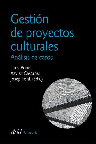 9788434428911: Gestión de proyectos culturales: 2ª edición actualizada (Ariel Arte y Patrimonio)