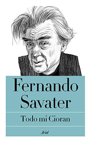 9788434429406: Todo mi Cioran (Biblioteca Fernando Savater)