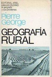 Geografía Rural: Pierre George