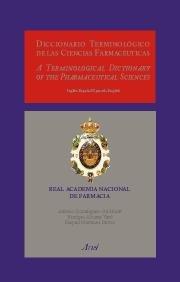 DICCIONARIO TERMiNOLÓGICO DE LAS CIENCIAS FARMACUTICAS(ING-ESP/ESP-IN: DomÍnguez-gil Hurl, Alfonso