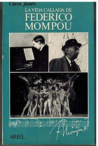 9788434442276: Vida callada de Federico monpon, la