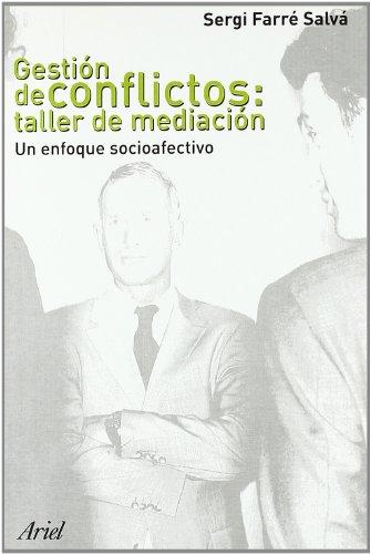 9788434442702: Gestión de conflictos: taller de mediación: Un enfoque socioafectivo (Ariel Ciencias Políticas)
