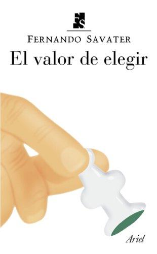9788434444447: El Valor de Elegir (Spanish Edition)