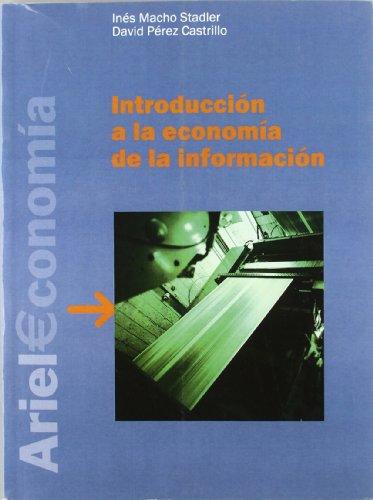 9788434445215: Introduccion a la Economia de la Informacion