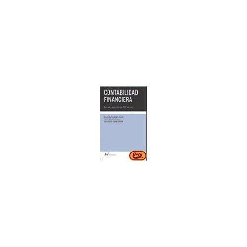 9788434445529: Contabilidad financiera: Análisis y aplicación del PGC de 2007 (Ariel Economia Y Empresa)