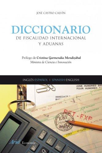 9788434445581: Diccionario de Fiscalidad Internacional y Aduanas