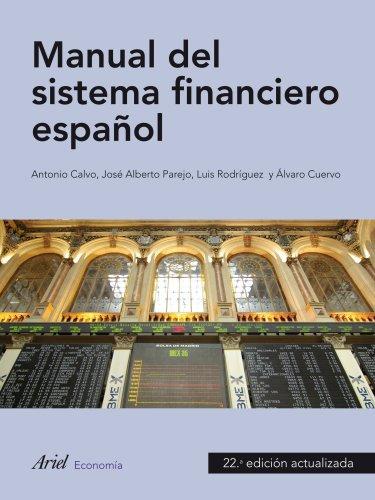 9788434445659: Manual de sistema financiero español (Ariel Economia Y Empresa)
