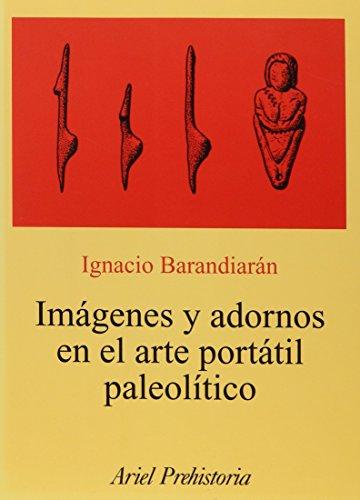 9788434452046: Imagenes y Adornos En El Arte Portatil Paleolitico (Spanish Edition)
