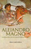 Alejandro Magno: CARTLEDGE PAUL
