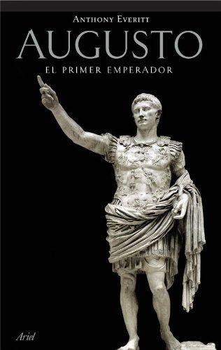 9788434452473: Augusto: El primer emperador (Biografias Y Memorias)