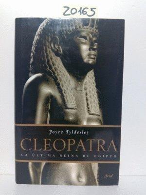 9788434452510: Cleopatra: La última reina de Egipto (Biografías)