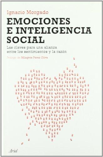 9788434453074: Emociones e inteligencia social: Las claves para una alianza entre los sentimientos y la razón