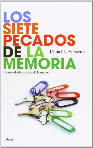 9788434453135: Los siete pecados de la memoria: Cómo olvida y recuerda la mente (Ariel)
