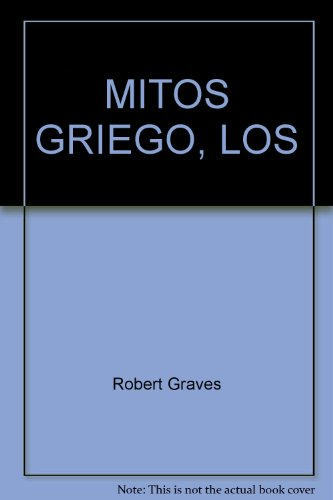 MITOS GRIEGO, LOS (8434453207) by Robert Graves