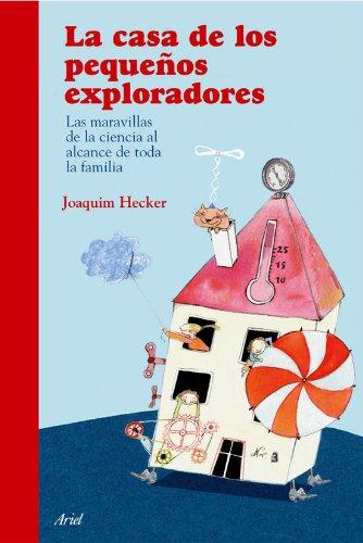 9788434453975: Casa De Los PequeÃ'os Exploradores (T.D) Las Maravillas De La Cie