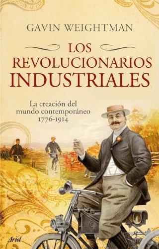 9788434453982: Los revolucionarios industriales (Ariel) (Spanish Edition)
