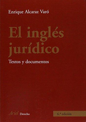9788434456006: El Ingles juridico : textos y documentos (Spanish Edition)
