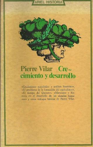 9788434465015: Crecimiento y desarrollo: Economia e historia : reflexiones sobre el caso espanol (Ariel historia ; 2) (Spanish Edition)