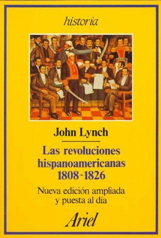 9788434465077: Las revoluciones hispanoamericanas 1808-1826/ Hispanoamerican Revolutions 1808-1826 (Spanish Edition)
