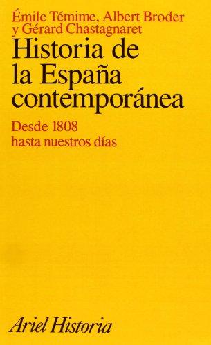 9788434465350: Historia de la España contemporánea, desde 1808 hasta nuestros días