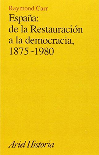 9788434465428: Espana: De LA Restauracion a LA Democracia