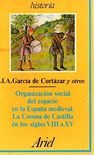 9788434465510: Organizacion social del espacio enla España medieval
