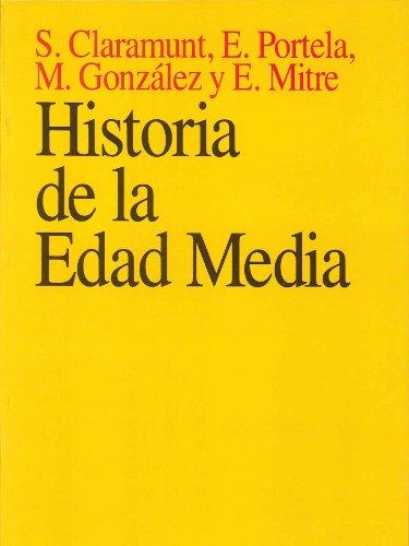 Historia de la Edad Media: Claramunt , S; Portela , E; González, M; Mitre, E