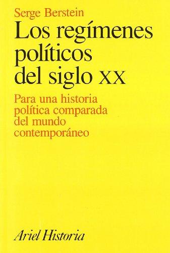 9788434465831: Los Regimenes Politicos del Siglo XX (Spanish Edition)