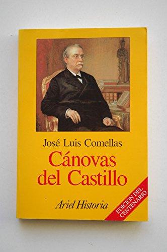 9788434465985: Cánovas del Castillo (Ariel historia) (Spanish Edition)