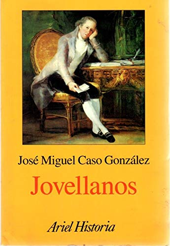 Jovellanos (Ariel historia) (Spanish Edition): Caso Gonzalez, Jose M
