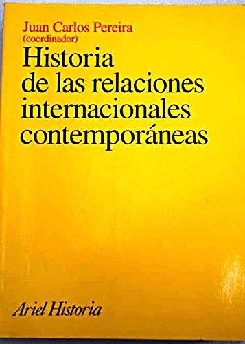 9788434466326: Historia de las relaciones internacionales contemporáneas